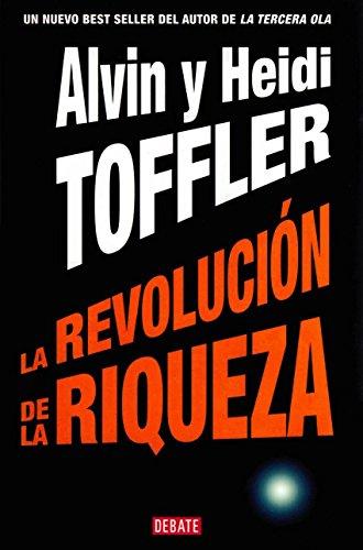 9789707800755: La Revolucion de la Riqueza