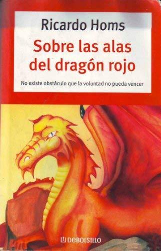 9789707800809: Sobre Las Alas del dragon Rojo/ On The Wings of the Red dragon (Autoayuda) (Spanish Edition)