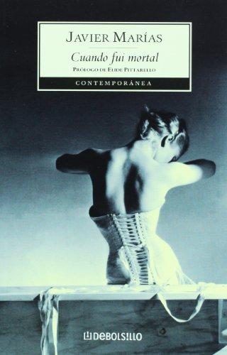 9789707800885: Cuando fui mortal (Spanish Edition)