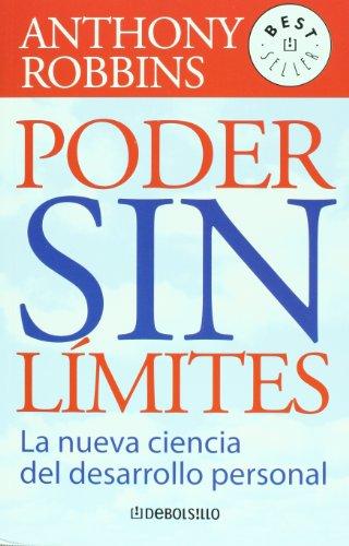 9789707800946: Poder sin limites/Unlimited Power: La Nueva Ciencia Del Desarrollo Personal/The New Science of Personal Development (Best Seller)