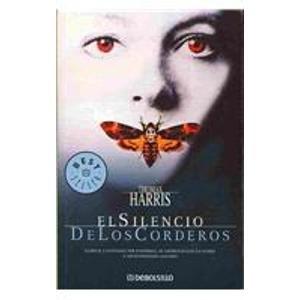 9789707801066: El silencio de los corderos/ The Silence of the Lambs (Spanish Edition)