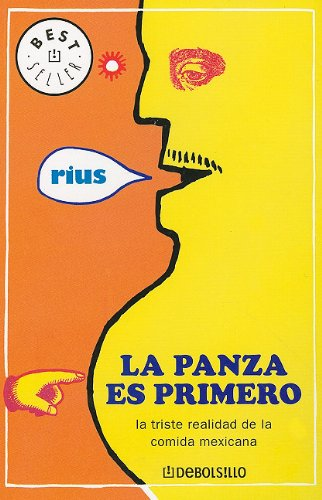 9789707802117: Panza es primero, la (Best Seller (Debolsillo)) (Spanish Edition)