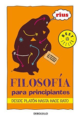 9789707802766: Filosofia Para Principiantes: De Platon Hasta Hace un Rato = Philosophy for Beginners (Bestseller)