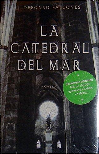 La Catedral Del Mar (Spanish Edition): Falcones, Ildefonso
