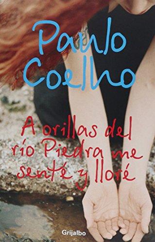 9789707802957: A ORILLAS DEL RIO PIEDRA ME SENTE NVA.ED by COELHO PAULO