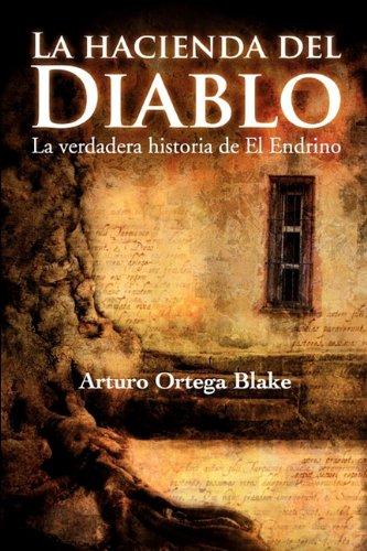 LA HACIENDA DEL DIABLO (Spanish Edition): ARTURO, ORTEGA BLAKE
