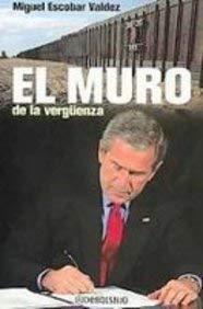 9789707803367: El muro de la verguenza/ The Wall of Shame (Spanish Edition)