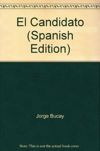 9789707803381: El Candidato (Spanish Edition)
