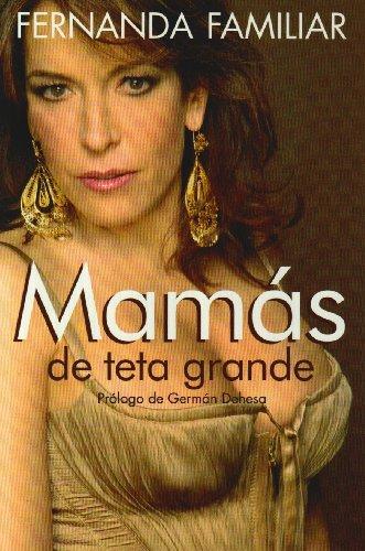9789707803909: Mamas de teta grande / Big Tit Moms