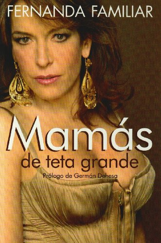 9789707803909: Mamas de Teta Grande (Spanish Edition)