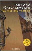 La piel del tambor / The Seville: Perez-Reverte, Arturo