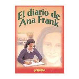 Imagen de archivo de El diario de Ana Frank/ The Diary of Anne Frank (Biblioteca Escolar/ School Library) (Spanish Edition) a la venta por Discover Books