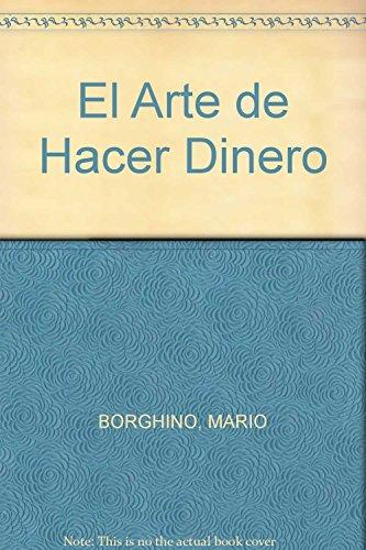 9789707804371: El Arte de Hacer Dinero