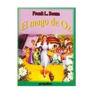 El mago de Oz/ The Wizard of Oz (Spanish Edition): Baum, L. Frank