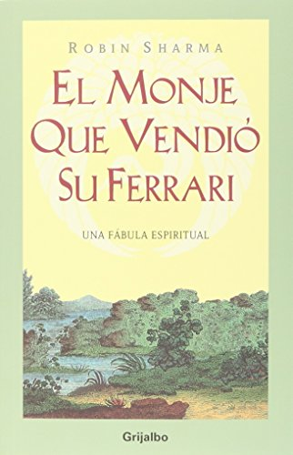 9789707804883: El Monje Quie Vendio Su Ferarri/ The Monk that Sold his Ferrari (Spanish Edition)