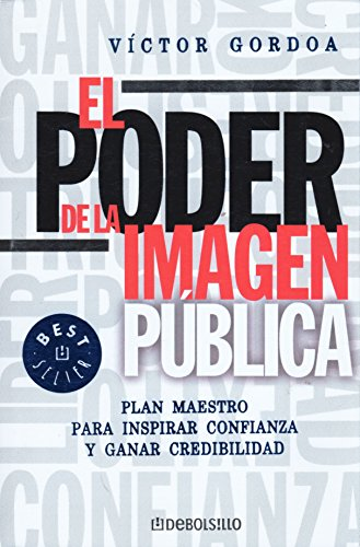 9789707804913: El Poder De La Imagen Publica/ the Power of the Public Image (Spanish Edition)