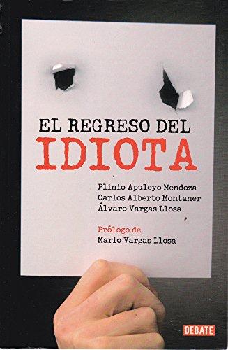 9789707805446: El Regreso del Idiota (Spanish Edition)