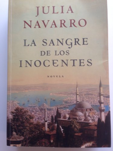 La sangre de los inocentes/ The blood of innocents (Spanish Edition): Navarro, Julia