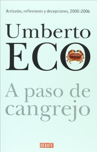 A paso de cangrejo (Spanish Edition) (9707805994) by Umberto Eco