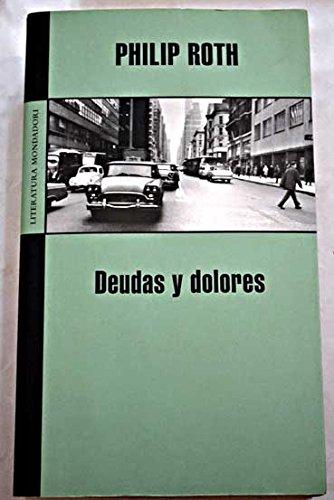 9789707806399: DEUDAS Y DOLORES