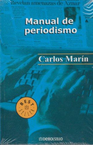 Manual de periodismo/ Journalism Manual (Spanish Edition): Marin, Carlos