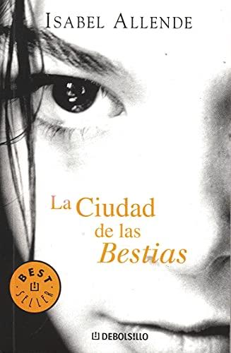 9789707806917: La ciudad de las bestias (Spanish Edition)