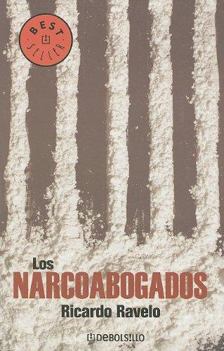 9789707807136: Los Narcoabogados (Best Seller (Debolsillo))