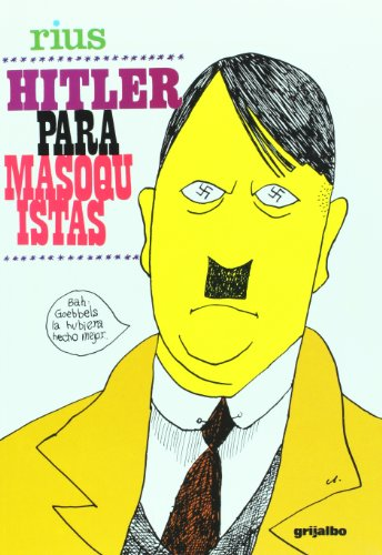 9789707808430: Hitler para masoquistas (Obras De Rius) (Spanish Edition)