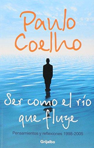 9789707809048: Ser como el rio que fluye / Being like the Flowing River (Spanish Edition)