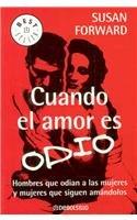 9789707809185: Cuando el Amor es Odio (Spanish Edition)
