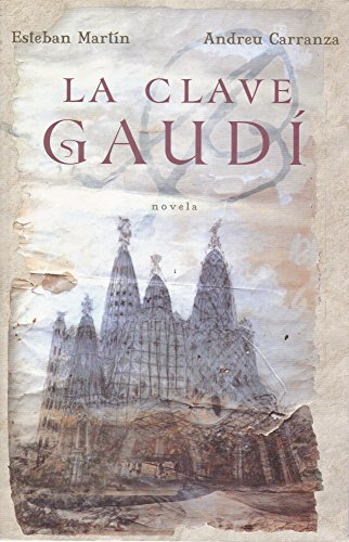 9789707809277: La clave Gaudi (Spanish Edition)