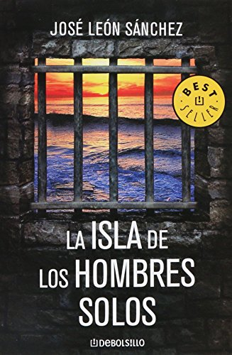 9789707809826: La isla de los hombres solos/ The Island of the Lonely Mens