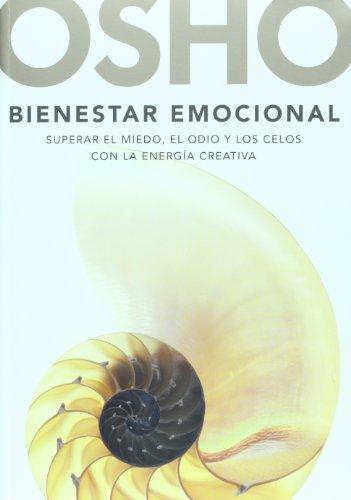 9789707809987: Bienestar emocional. La guia unica y estimulante para vivir una vida mas rica, mas plena y mas de acuerdo con nuestras emociones (Spanish Edition)