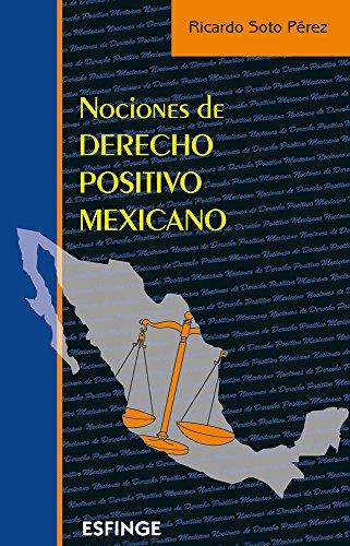 9789707821316: NOCIONES DE DERECHO POSITIVO MEXICANO