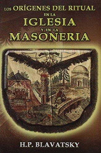 9789707830363: Los Origenes del Ritual en la Iglesia y en la Masoneria (Spanish Edition)