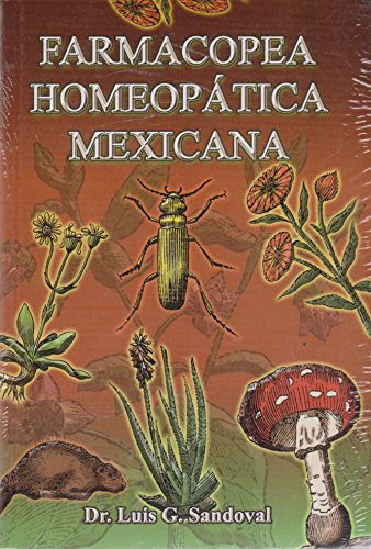 Farmacopea Homeopatica Mexicana (Spanish Edition): Sandoval, Luis G.