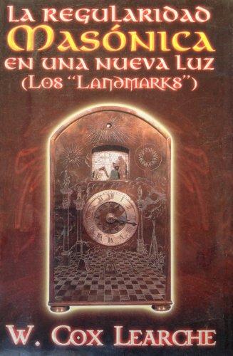 Regularidad Masonica, La (Spanish Edition): Learche, W. Cox