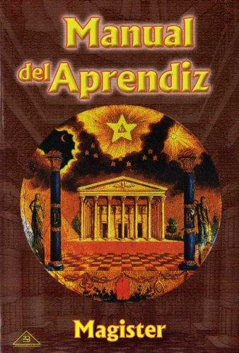 Manual del Aprendiz (Spanish Edition): Magister