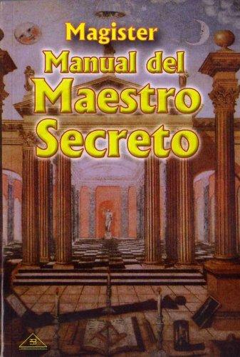 MANUAL DEL MAESTRO SECRETO: MAGISTER