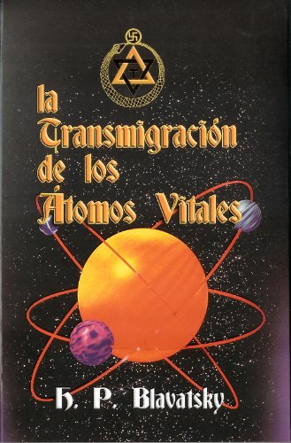 9789707830875: La Transmigracion de los Atomos Vitales (Spanish Edition)