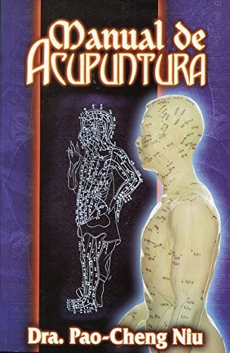 9789707830912: Manual de Acupuntura (Spanish Edition)