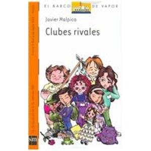 9789707850330: Clubes Rivales/ Rival Clubs (El barco de vapor / The Steamboat) (Spanish Edition)