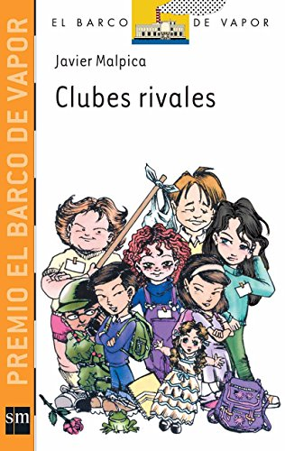 9789707854161: Clubes rivales/ Rival Clubs (El barco de vapor: Serie Naranja/ the Steamboat: Orange Series) (Spanish Edition)