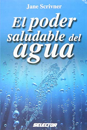 9789708030182: El poder saludable del agua/ Water Detox, Total Health and Beauty in 8 Easy Steps