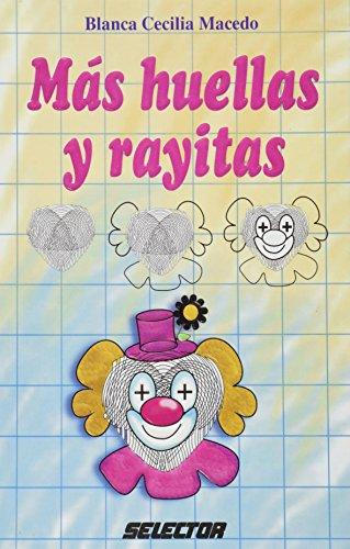 Mas huellas y rayitas/ More Fingerprints and Small Lines: Macedo, Blanca Cecilia