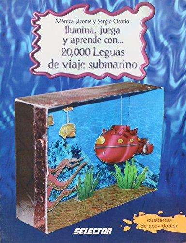 9789708030250: Ilumina, juega y aprende con 20,000 leguas de viaje submarino/ Lights, plays and learn with Twenty Thousand Leagues Under the Sea (Manualidades)
