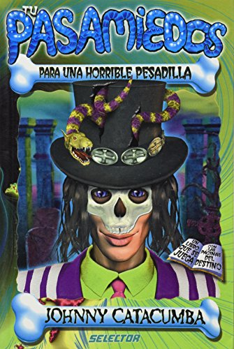 9789708030380: Johnny Catacumba: Para Una Horrible Pesadilla / for a Horrible Nightmare (Pasa miedos para una horrible pesadilla / Fears to a Horrible Nightmare)