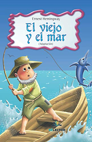 9789708030885: El viejo y el mar (Clasicos para ninos/ Classics for Children) (Spanish Edition)