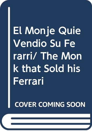 9789708100625: El Monje Quie Vendio Su Ferarri/ The Monk that Sold his Ferrari (Spanish Edition)