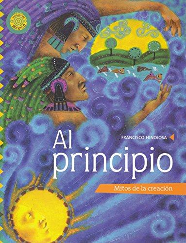 9789708100960: Al principio. Mitos de la creacion (Fabrica De Historias / Stories Factory) (Spanish Edition)
